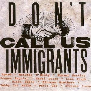 dont-call-us-immigrants-2000